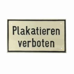 Hinweisschild Plakatieren verboten