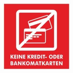 AUFKLEBER.Keine Kredit oder Bankomatkarten2