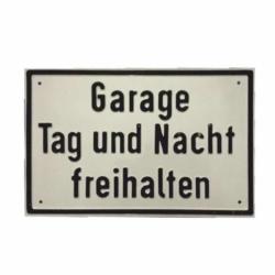 Praegeschild.300x200.Alu .Garage Tag und Nacht freihalten